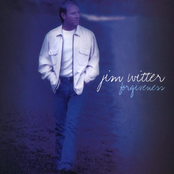 Jim Witter - Forgiveness