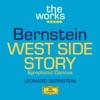 Bernstein: West Side Story - Symphonic Dances