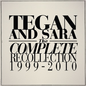 Tegan and Sara - Where Does the Good Go