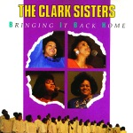 The Clark Sisters - Medley: Is My Living In Vain? / You Brought The Sunshine / Hallelujah