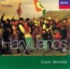 Kodály Háry János Suite Dances of Marosszék Peacock Variations Galanta