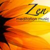 Zen Meditation Music - Buddhist Meditation Healing Relaxing Chillax Music, Peaceful Songs 4 Massage, Wellness Center & Spa - Asian Zen Spa Music Meditation