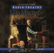 Silas Marner (Audio Drama) - Focus on the Family Radio Theatre - Focus on the Family Radio Theatre