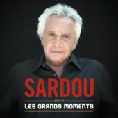 Les grands môments - Best of Michel Sardou