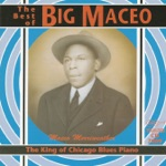 Big Maceo Merriweather - Bye Bye Baby