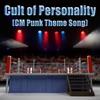 Cult of Personality (CM Punk Theme Song) - Single ジャケット写真