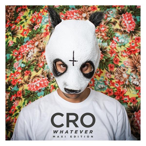 Cro mit Whatever