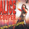 Blood On My Chopper (Live) - EP, Alice Cooper