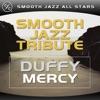 Mercy (Duffy Smooth Jazz Tribute) - Single, Smooth Jazz All Stars