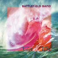Time and Tide by Battlefield Band on Apple Music
