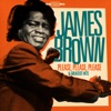 Please, Please, Please and Greatest Hits (Remastered), James Brown