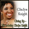Giving Up The Amazing Gladys Knight