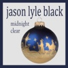 Midnight Clear, Jason Lyle Black