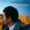 Country Mouse, City House, Josh Rouse