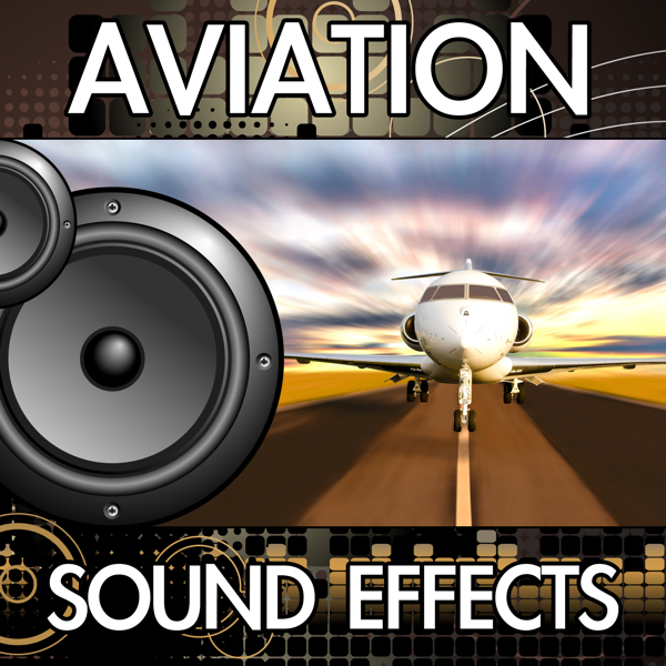 Aviation Sound Effects by Finnolia Sound Effects on iTunes