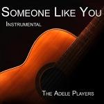 Someone Like You (Instrumental) - Single