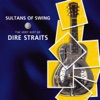 Sultans of Swing The Very Best of Dire Straits
