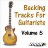 Backing Tracks for Guitarists - Volume 5