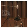 Texas: The BBC Sessions, Texas