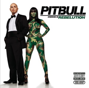 Pitbull Starring In: Rebelution Mp3 Download