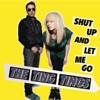 Shut Up and Let Me Go (Acoustic Version) - Single ジャケット写真