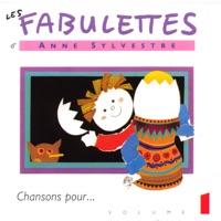 Les fabulettes, vol. 1 : Chansons pour...