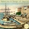 Rebetika & Songs of Smyrna