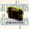 Diatonic Accordion from Brittany (Celtic Instrumentals Music from Brittany -Keltia Musique - Bretagne)