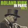 Roland Kirk In Paris, Vol. 2 ジャケット写真