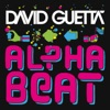 The Alphabeat (Radio Edit) - Single, David Guetta