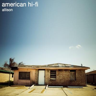 Allison - Single - American Hi-Fi