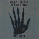 Roger Hoover & The Whiskeyhounds - Blueberry Wine