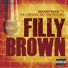 Filly Brown (Soundtrack to the Original Motion Picture)