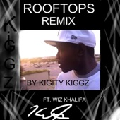 Rooftops (Remix) [feat. Wiz Khalifa] - Single