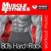 Power Music Workout - Muscle  Fitness 80s  Hard As a Rock 45 Min NonStop Workout 124129 Bpm Perfect for Strength Training Moderate Paced Walking Elliptical Cardio Machines and General Fitness Album