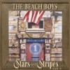 Stars and Stripes, Vol. 1, The Beach Boys