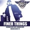 Finer Things feat Kanye West Jermaine Dupri Fabolous Ne Yo Single