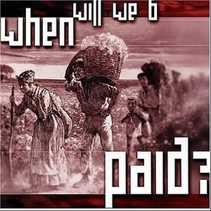 When Will We B Paid? - Single Mp3 Download