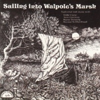 Sailing Into Walpole's Marsh by Joe Ryan & Eddie Clarke, Maeve Donnelly, Maighréad Ní Dhomhnaill & Sean Corcoran on Apple Music