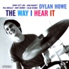 The Way I Hear It, Dylan Howe