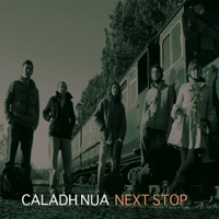 Next Stop by Caladh Nua on Apple Music