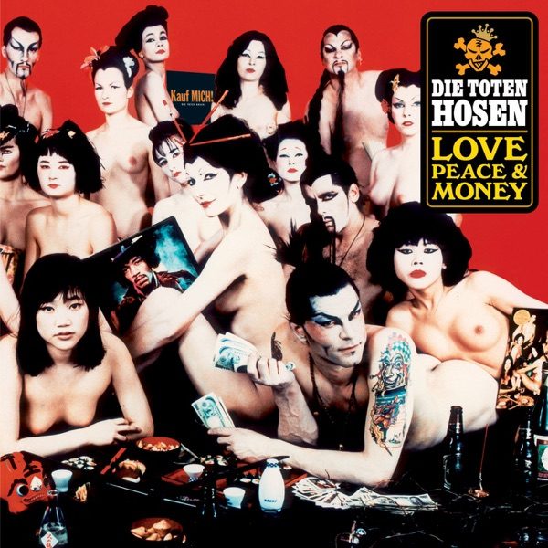Die Toten Hosen - Love, Peace & Money (Deluxe-Edition mit Bonus-Tracks)