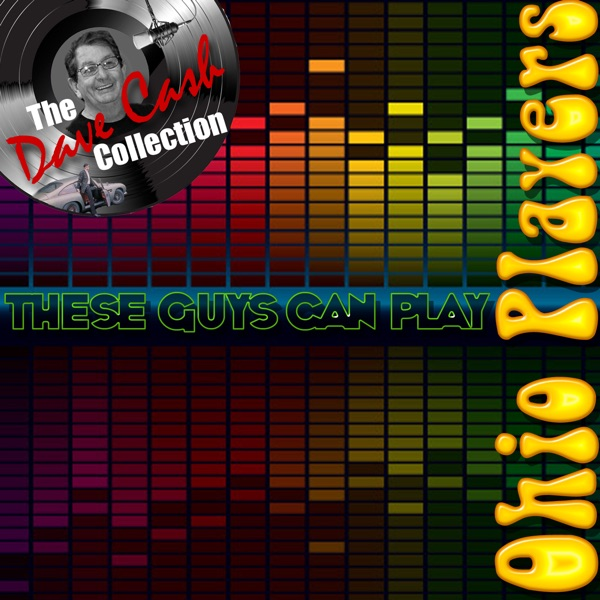The Dave Cash Collection: These Guys Can Play