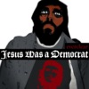 Jesus Was a Democrat Single