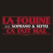 Ça fait mal (feat. Soprano & Sefyu) - Single