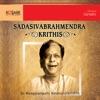 Sadasivabrahmendra Krithis