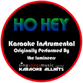 Ho Hey (Originally Performed By The Lumineers) [Instrumental Version]