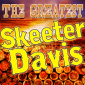 The Greatest Skeeter Davis