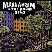 Alana Amram and the Rough Gems - People Like to Talk