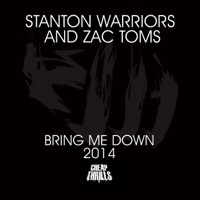 Bring Me Down 2014 - STANTON WARRIORS